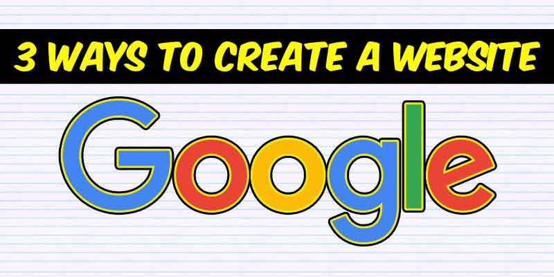How to Create a Website on Google