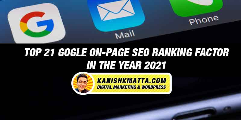 Google On-Page SEO Ranking Factors 2021